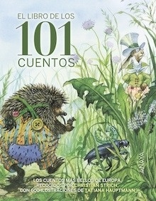 Libro: El libro de los 101 cuentos - Grimm, Jacob Y Wilhelm