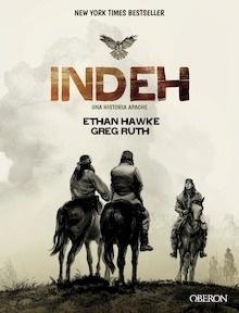 Libro: INDEH. Una historia apache - Hawke, Ethan