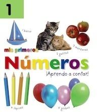 Libro: Mis primeros números. ¡Aprendo a contar! - Sirett, Dawn