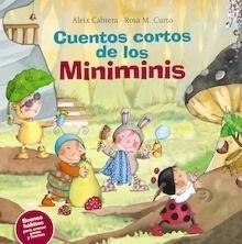 Libro: Cuentos cortos de los Miniminis. Buenos hábitos para crecer sanos y fuertes - Cabrera, Aleix