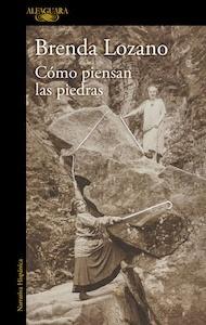 Libro: Cómo piensan las piedras (Mapa de las lenguas) - Lozano, Brenda