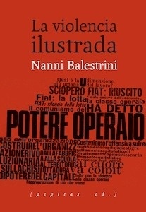 Libro: La violencia ilustrada - Balestrini, Nanni