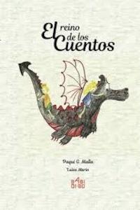 Libro: El reino de los cuentos - García Malla, Francisca