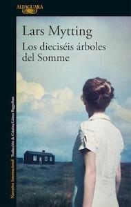 Libro: Los dieciséis árboles del Somme - Mytting, Lars