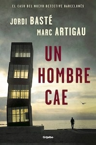 Libro: Un hombre cae - Basté, Jordi