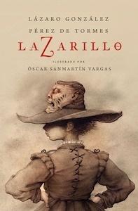 Libro: Lazarillo Z (edición ilustrada) - Lázaro González Pérez De Tormes