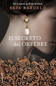 Libro: El secreto del orfebre - Barcelo, Elia