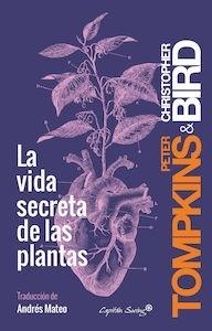 La vida secreta de las plantas - Tompkins, Peter