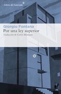 Libro: Por ley superior - Fontana, Giorgio