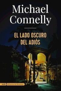 Libro: El lado oscuro del adiós (AdN) - Connelly, Michael