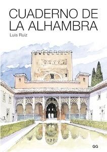 Libro: Cuaderno de La Alhambra - Luis Ruiz Padrón