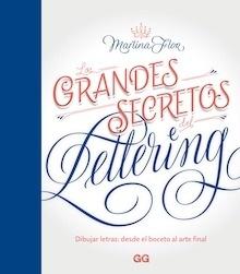 Libro: Los grandes secretos del lettering - Flor, Martina