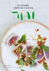 Libro: Mi primer libro de cocina thai - Kime, Tom