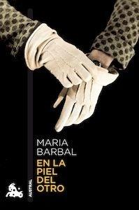 Libro: En la piel del otro - Barbal, Maria