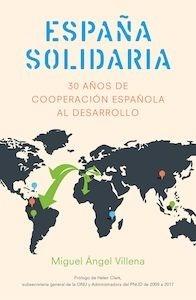 Libro: España solidaria - Villena García, Miguel Ángel