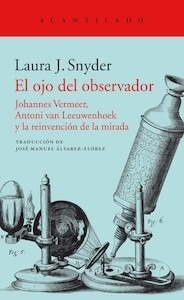 Libro: El ojo del observador - Snyder, Laura J.