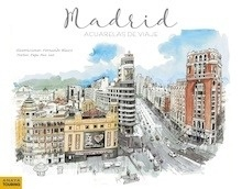 Libro: Madrid. Acuarelas de viaje - Paz Saz, José