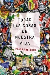 Libro: Todas las cosas de nuestra vida - Sok-Yong, Hwang