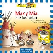 Libro: Yellow Van 10. Max y Mía con los indios -