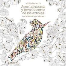 Libro: Aves hermosas y otros tesoros de los árboles - Marotta, Millie