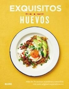 Libro: Exquisitos huevos - O'Reilly, Lucy