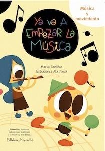 Libro: Ya va a empezar la música - Canellas Crusellas, Marta