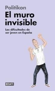 Libro: El muro invisible - Politikon