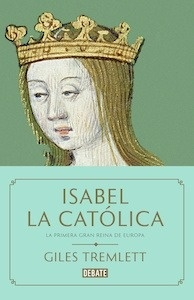 Libro: Isabel la Católica - Tremlett, Giles