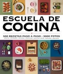 Libro: Escuela de cocina (edición actualizada) (Escuela de cocina) - Varios Autores
