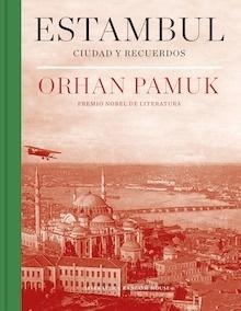 Libro: Estambul (edición definitiva con 250 nuevas fotografías) - Pamuk, Orhan