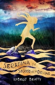 Libro: Serafina y el secreto de su destino Vol.3 'Serafina' - Beatty, Robert