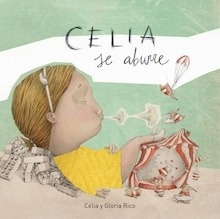 Libro: Celia se aburre - Celia Rico Clavellino