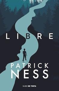 Libro: Libre - Ness, Patrick