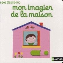 Libro: Mon imagier de la maison - Choux, Nathalie