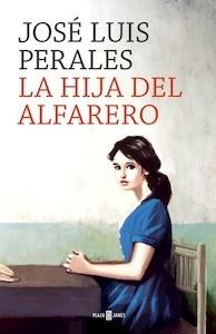 Libro: La hija del alfarero - Perales, José Luis