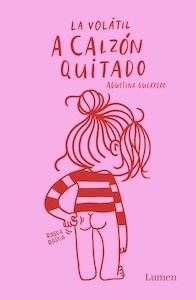Libro: A calzón quitado - Guerrero, Agustina