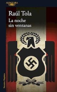 Libro: La noche sin ventanas (Mapa de las lenguas) - Tola, Raúl
