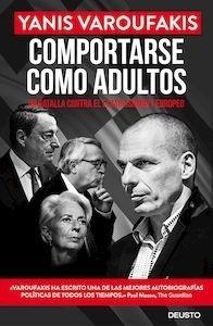 Libro: Comportarse como adultos - Varoufakis, Yanis