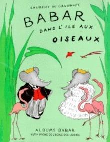 Libro: Babar dans l'île aux oiseaux - Brunhoff, Laurent De
