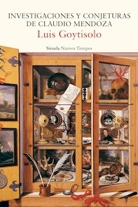 Libro: Investigaciones y conjeturas de Claudio Mendoza - Goytisolo, Luis