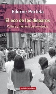 Libro: El eco de los disparos- rústica - Portela, Edurne