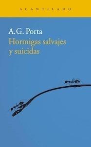 Libro: Hormigas salvajes y suicidas - García Porta, Antoni