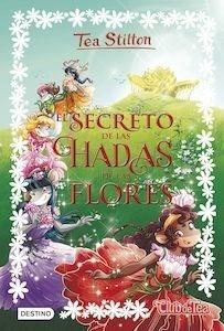 Libro: El secreto de las hadas de las flores - Tea Stilton