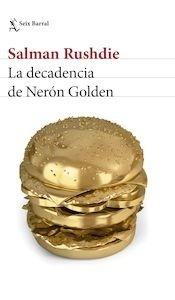 Libro: La decadencia de Nerón Golden - Rushdie, Salman