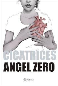 Libro: Cicatrices - Zero, Angel