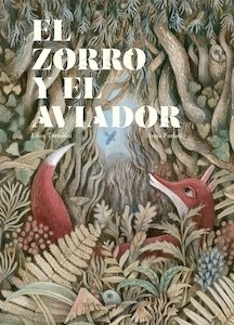Libro: El zorro y el aviador - Tortolini, Luca