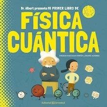 Libro: Mi primer libro de Física Cuántica - Kaid-Salah Ferrón, Sheddad