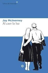 Libro: Al caer la luz - Macinerney, Jay