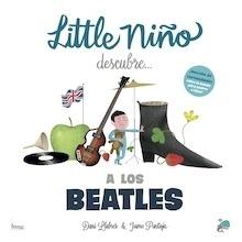 Libro: LITTLE NIÑO DESCUBRE A LOS BEATLES - Llabrés Dani
