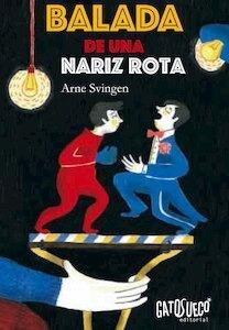 Libro: BALADA DE UNA NARIZ ROTA - Svingen, Arne